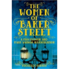 Michelle Birkby The Women of Baker Street