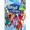 Miklósvári Magdolna - Mázli a sípályán
