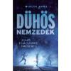 Miklya Anna DÜHÖS NEMZEDÉK I. /JONAS ÉS A SZÜRKE HADSEREG