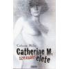 MILLET, CATHERINE Catherine M. szexuális élete