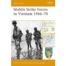 Mobile Strike Forces in Vietnam 1966-70 – Gordon Rottman idegen nyelvű könyv