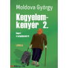 Moldova György : Kegyelemkenyér 2.