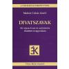 Molnár Csikós László DIVATSZAVAK /222 ÚJSZERŰ SZÓ ÉS SZÓJELENTÉS RÉSZLETES MAGYARÁZATA