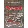 Monostori Zoltán MONOSTORI ZOLTÁN - TÛZFALAK