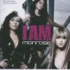 Monrose I Am (CD)