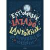 Móra Ferenc Ifjúsági Könyvkiadó Esti mesék lázadó lányoknak
