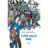 Móra Ferenc Ifjúsági Könyvkiadó Molnár Ferenc - A Pál utcai fiúk (új példány)