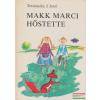 Móra Ferenc Könyvkiadó Makk Marci hőstette
