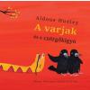 Móra Kiadó Aldous Huxley: A varjak és a csörgőkígyó