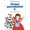 Móra Kiadó Európai gyermekdalok 2. - Dél- és Kelet-Európa
