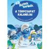 Móra Kiadó Hupikék Törpikék - A Törpcsapat Kalandjai - Foglalkoztató törpbarátoknak