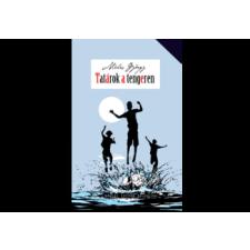 MORA KONYVKIADO Méhes György - Tatárok a tengeren - Vidám családregény gyermek- és ifjúsági könyv