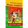 Móra Könyvkiadó Nógrádi Gábor: Hogyan neveljünk?