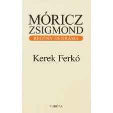 Móricz Zsigmond KEREK FERKÓ regény