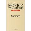 Móricz Zsigmond SÁRARANY (KEMÉNYTÁBLÁS)