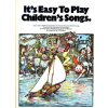 Music Sales It's Easy To Play Children's Songs
