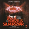MUSICAL ROCKOPERA - Jézus Krisztus Szupersztár 2010 Madách színház /2cd/ CD