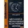 Műszaki Könyvkiadó Mechanikai mennyiségek elektromos mérése