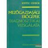 Műszaki Könyvkiadó, Mezőgazdasági Könyvkiadó Vállalat Mezőgazdasági erőgépek diagnosztikai vizsgálata