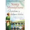 Művelt Nép Santa Montefiore: Szerelem és háború dalai