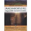 Nagy Balázs MAGYARORSZÁG LEGSZEBB TÚRAÚTVONALAI