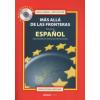 Nagy Gábor, Tóth Eszter MÁS ALLÁ DE LAS FRONTERAS +CD /Manuel de espanol especializado en relaziones internacionales