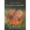 Nancy L. Nickell SZERELMI SERKENTŐK - TERMÉSZETES AFRODIZIÁKUMOK
