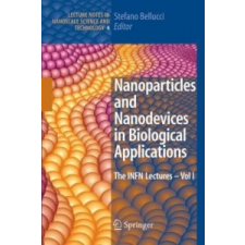 Nanoparticles and Nanodevices in Biological Applications – Stefano Bellucci idegen nyelvű könyv