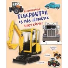 Napraforgó 2005 Rejtvénykönyv - Teherautók és más járművek nagy könyve kreatív és készségfejlesztő