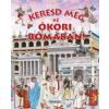 Napraforgó Kiadó Keresd meg az ókori Rómában!