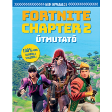 - Nem hivatalos Fortnite Chapter 2 útmutató idegen nyelvű könyv