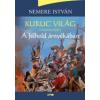 Nemere István Kuruc világ II.