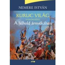 Nemere István Kuruc világ II. irodalom