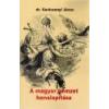 Nemzeti Örökség A magyar nemzet honalapítása - Dr. Karácsonyi János