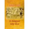 Nemzeti Örökség A magyar nép élce - Jókai Mór