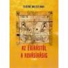 Nemzeti Örökség Az ékírástól a rovásírásig II. kötet - Fehérné Walter Anna