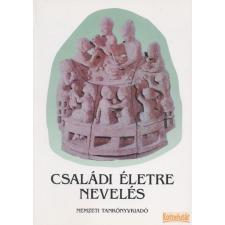 Nemzeti Tankönyvkiadó Családi életre nevelés antikvárium - használt könyv