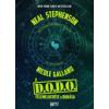 Nicole Galland, Stephenson Neal A D.O.D.O felemelkedése és bukása
