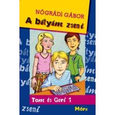 Nógrádi Gábor A bátyám zseni gyermekkönyvek