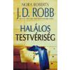 Nora (J. D. Robb) Roberts Halálos testvériség