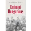 Nyáry Krisztián NYÁRY KRISZTIÁN - EMINENT HUNGARIANS