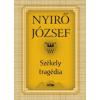 Nyirő József Székely tragédia