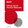 Official IELTS Practice Materials, w. Audio-CD