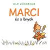 Ole Könnecke KÖNNECKE, OLE - MARCI ÉS A LÁNYOK