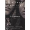 Ondaatje, Michael Divisadero