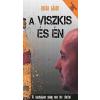Orbán Gábor A Viszkis és én