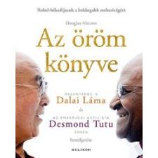 Őszentsége a Dalai Láma, Desmond Tutu Az öröm könyve életmód, egészség