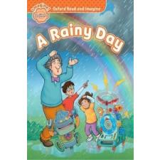 Oxford Read and Imagine: Beginner:: A Rainy Day – Paul Shipton idegen nyelvű könyv