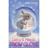 Oxford University Press Anne Booth: Lucy's Magic Snow Globe