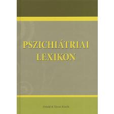 Ozsváth Károly ;Bánki M. Csaba Pszichiátriai lexikon természet- és alkalmazott tudomány